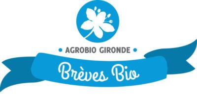 L' AG d'Agrobio Gironde et plein d'autres infos !